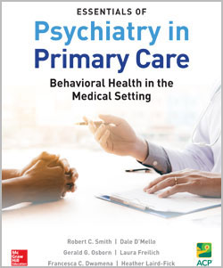 Essentials of Psychiatry in Primary Care